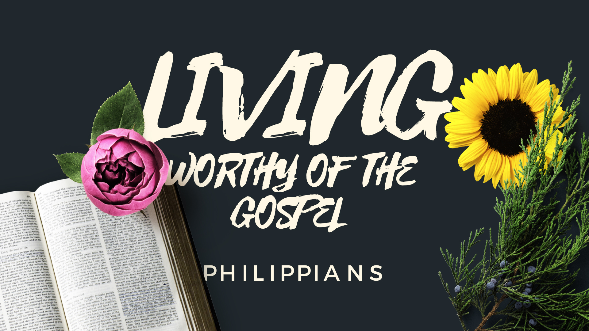 Living worthy of the gospel: Philippians