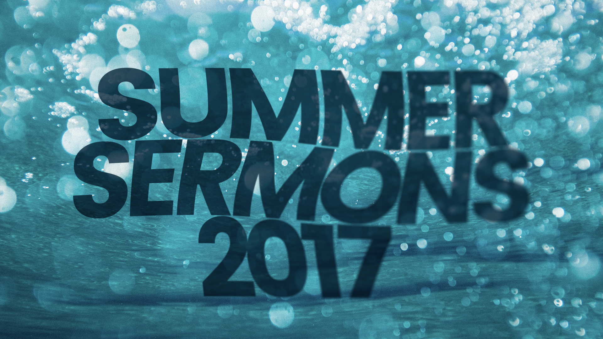Summer Sermons 2017