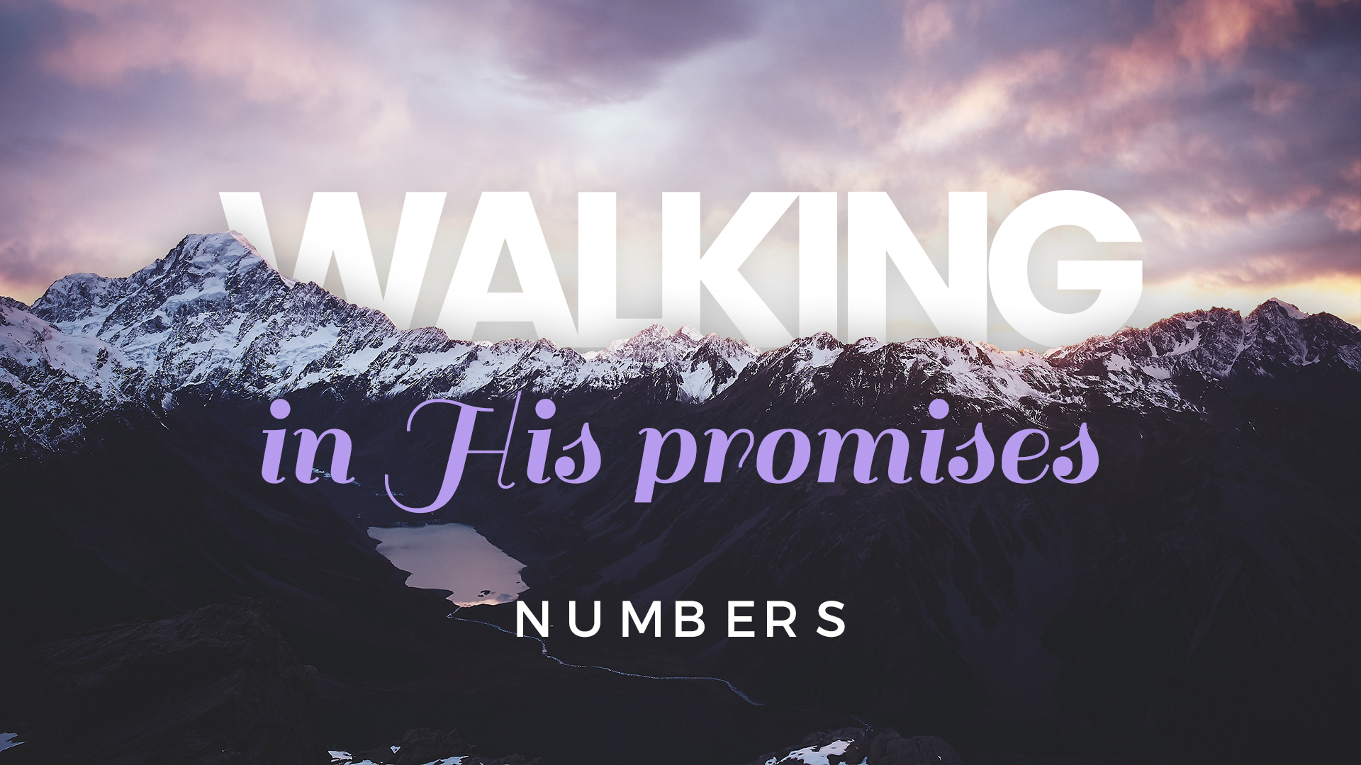 Walking in His promises: Numbers