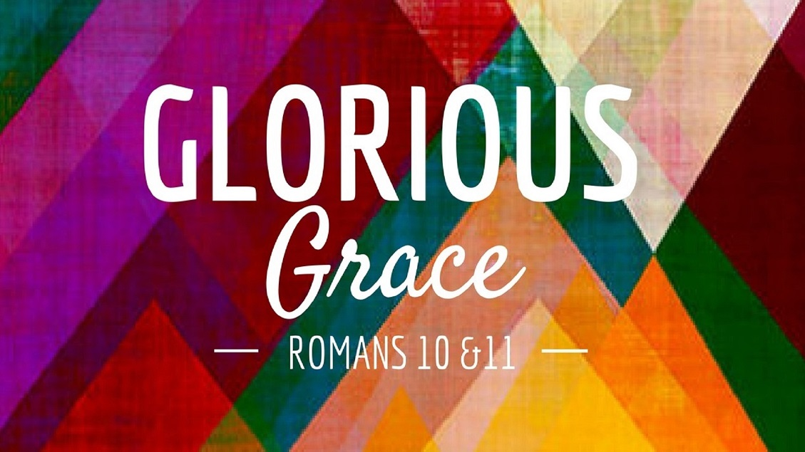 Romans 12: Glorious Grace