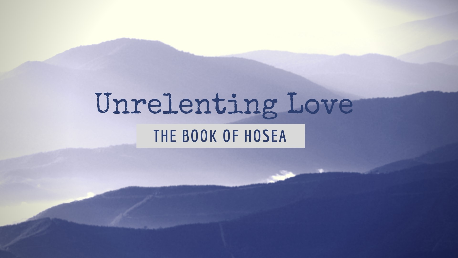 Unrelenting Love: The book of Hosea
