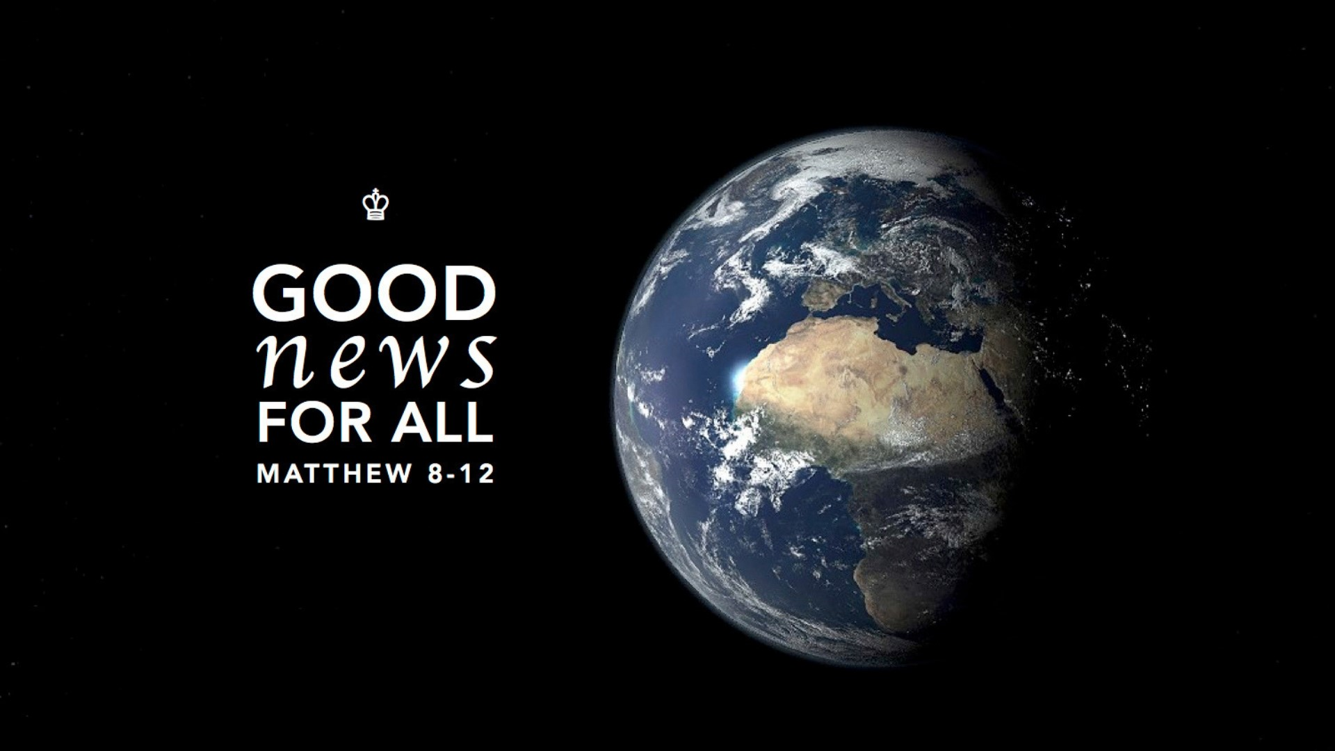 Good news for all – Matthew 8-12